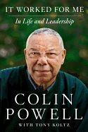 It Worked For Me- Colin Powell