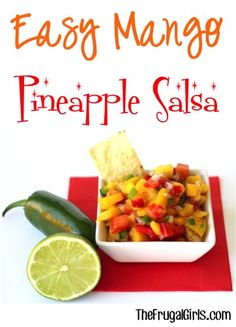Easy Mango Pineapple Salsa Recipe from TheFrugalGirls.com