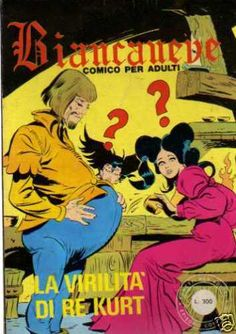 Biancaneve #82 - La Virilità di Re Kurt (56 /IV)