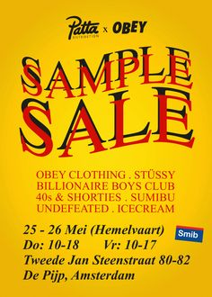 Patta Distribution x OBEY Sample Sale -- Amsterdam -- 25/05-26/05