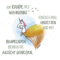 Am #Rande des #Wahnsinns einfach mal #hinsetzen und mit #baumelnden Beinen die #Aussicht genießen. #friday … das #Wochenende naht #herzallerliebst #spruch #Sprüche #spruchdestages #motivation #Spass #thinkpositive ⚛ #themessageislove...