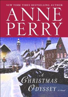 A Christmas Odyssey (Christmas Mystery Series by Anne Perry Murder Mystery Books, Mystery Novels, Mystery Series, Christmas Story Books, Christmas Time, Pulp Fiction Book, Cozy Mysteries, Book Authors, Bestselling Author