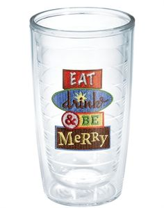 Eat, Drink & Be Merry - Tervis Tumbler  I want these cups!!!! <3