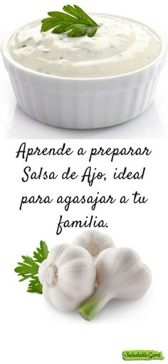 Learn to prepare Garlic Sauce # Dip Recipes, Cooking Recipes, Healthy Recipes, Tapas, Salsa Ajo, Garlic Sauce, International Recipes, Salud Natural, Food Porn
