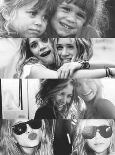 Mary Kate and Ashley Olsen  i like to think if i had a twin we'd be as cute, pretty, and fun as them
