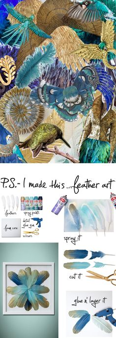 P.S.- I made this...Feather Art  #psimadethis #diy