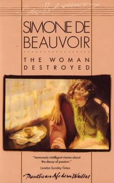 The Woman Destroyed  | Simone de Beauvoir