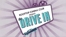 Rooftop Cinema Club is set to open a drive-in theater at Sawyer Yards on May Get all the details on this exciting new cinema experience. Drive In Cinema, Cinema Experience, New Cinema, Drive In Theater, Film Ratings, 500 Days Of Summer, Night At The Museum, Rocky Horror Picture Show, The Greatest Showman