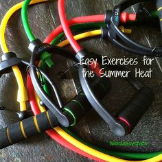 Easy Exercises for the Summer Heat