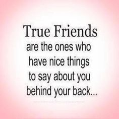 Ain't that the truth, I have some ex friends who loved to talk badly about me