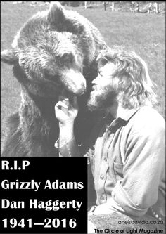 Dan Haggerty as Grizzly Adams and Bart as Ben from the television program The Life and Times of Grizzly Adams. Ben the grizzly and bozo were also used. Mountain Man, Grizzly Adams, Wooly Bully, Dump A Day, Tribute, Old Shows, My Childhood Memories, Old Tv, Classic Tv