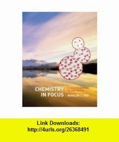 Chemistry In Focus 3rd Edition Nivaldo J Tro ,   ,  , ASIN: B001B7ZYHK , tutorials , pdf , ebook , torrent , downloads , rapidshare , filesonic , hotfile , megaupload , fileserve