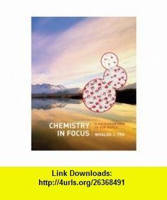 Chemistry In Focus 3rd Edition Nivaldo J Tro ,   ,  , ASIN: B001B7ZYHK , tutorials , pdf , ebook , torrent , downloads , rapidshare , filesonic , hotfile , megaupload , fileserve