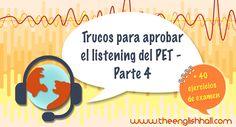En esta entrada te resumo todo lo que debes saber para prepararte y aprobar el listening del PET - Parte 4. ¡Más 40 enlaces a ejercicios de examen!