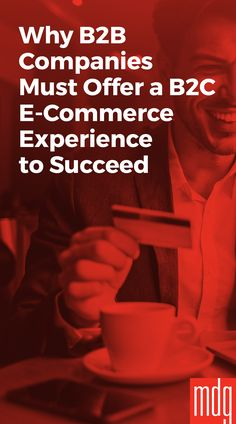 Why B2B Companies Must Offer a B2C E-Commerce Experience to Succeed -- B2B e-commerce has become big business for companies that target business professionals. In fact, by the end of 2016, B2B e-commerce in the U.S. is expected to reach $855 billion.