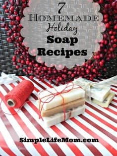 7 Homemade Holiday Soap Recipes - perfect for Christmas, Thanksgiving, or winter. Homemade Soap with cloves, cinnamon, peppermint, fir, and other essential oils.: http://simplelifemom.com/2014/12/12/7-homemade-holiday-soap-recipes/?utm_content=bufferecfa4&utm_medium=social&utm_source=pinterest.com&utm_campaign=buffer#0rmt0hVS5bl2FlOo.32