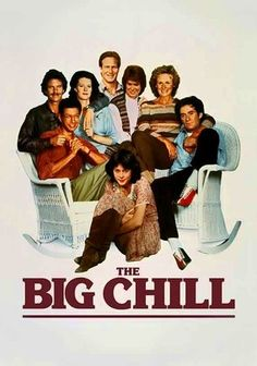 The Big Chill (1983) - love love love this movie.   FYI - this was one of kevin costner's very first movies (though we never see him)
