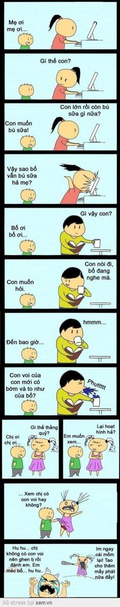 Vâng trẻ em ngây thơ .... Trẻ đếu biết nên đếu có tội =))