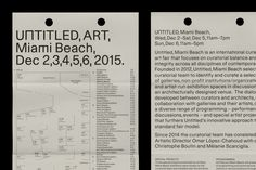 Untitled is an international art fair that focuses on curatorial balance and integrity across all disciplines of contemporary art. Working alongside curators Christophe Boutin and Melanie Scarciglia, OK-RM were commissioned to develop a unique visual identity, a comprehensive environmental campaign and a robust online presence.
