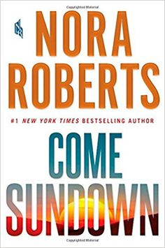 Come Sundown. Click on the book title to request this book at the Bill or Gales Ferry Libraries 5/17.