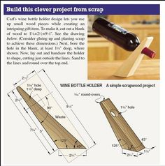 Şarap Şişe Tutucu (Plan) make a bottle holder from a piece of scrap wood Wood Wine Racks, Wine Glass Holder, Wine Bottle Holders, Wood Wine Holder, Homemade Wine, Small Wood Projects, Wine And Beer, Wine Storage, Woodworking Projects