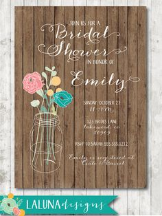 Rustic Wooden Bridal Shower Invite, Mason Jar Bridal Shower, Floral Bridal Shower, Printable Bridal Shower Invite