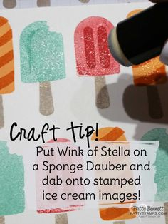 Wink of Stella tip for Cool Treats ice cream birthday card featuring new Occasions catalog Stampin' Up! stamp set! by Patty Bennett