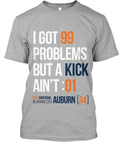 not an auburn fan but having seen the end of that game, this shirt is hilarious