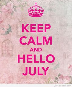 Hello July Wallpapers,Hello July Twitter, Welcome July, Month of July, Hello July Goodbye June, July Month, July, Hello July Images