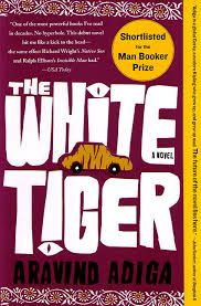 """""""...the future of the world lies with the yellow man and the brown man now that our erstwhile master, the white-skinned man, has wasted himself through buggery, cell phone usage, and drug abuse""""  ― Aravind Adiga, The White Tiger"""