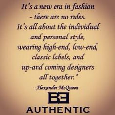 McQueen #fashion quote @BeltEnvy BE Authentic