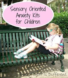 Every Star Is Different: Sensory Oriented Anxiety Kits for Children (Learn & Play Link Up)