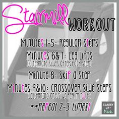 Stair mill workout. Burns up to 500 calories!! Love the stairmill!!