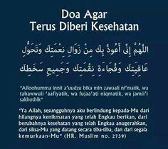 Do'a Agar Terus Diberi Kesihatan Islamic Prayer, Islamic Dua, Islamic Quotes, Doa Islam, Islam Muslim, Quran Quotes, Qoutes, Just Pray, Allah Love