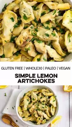 Simple lemon artichoke recipe is the perfect easy healthy side dish. Only requires about 10 minutes and a few ingredients, this vegan recipe is paleo, gluten free and grain free. Use frozen artichoke hearts to take almost all the prep out of this dish! Easy Vegetable Side Dishes, Paleo Side Dishes, Gluten Free Sides Dishes, Side Dishes Easy, Side Dish Recipes, Easy Healthy Recipes, Healthy Cooking, Vegetable Recipes, Whole Food Recipes