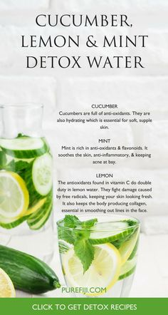 Combining these ingredients with water creates a drink that not only hydrates your body but also works to cleanse and detox your system from the inside out. Each combination helps to remove impurities from your body, that in turn, help to encourage clear,
