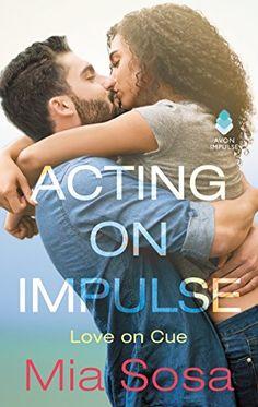 Acting on Impulse (Love on Cue) Avon Impulse