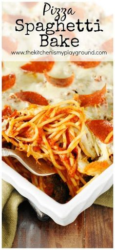 Easy Pizza Spaghetti Bake ~ enjoy the flavors of two favorites in one delicious dish!   www.thekitchenismyplayground.com