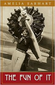 The Fun of It: Random Records of My Own Flying and of Women in Aviation by Amelia Earhart.  Brewer, Warner & Putnam, New York, New York, 1932.  This book contains some biographical information on Earhart, as well as information on women in aviation in the 1920's.