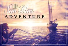 Travel to the San Blas Islands | The San Blas adventure - when we got stranded in the 'never-ever-go-there' province | Travel stories | Sailing in the Caribbean | Colombia to Panama