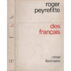 Des français de Roger Peyrefitte ++++