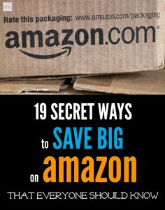 Think you know everything about Amazon? Here are 19 Secret Ways To Save Big At Amazon That Everyone Should Know. Guaranteed to be several you didn't know.