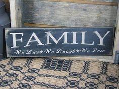 Family - Live Laugh Love Wood Sign – Primitive Star Quilt Shop