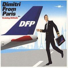 Dimitri From Paris / Cruising Attitude