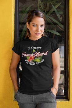Market T-ShirtFarmers Market T-Shirt Shirts For Teens, T Shirts For Women, Gifts For Farmers, Heather Black, T Shirts With Sayings, Sport T Shirt, Cute Fashion, Farmers Market, Looks Great