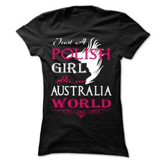 Just A Polish Girl In An Australia World t shirts and hoodies
