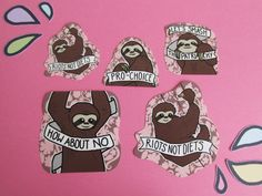 Feminist Sloth Sticker Set by riotcakes on Etsy https://www.etsy.com/listing/203599897/feminist-sloth-sticker-set