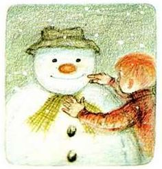 The Snowman! My Mom use to read this to me