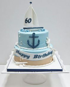 Sailing cake Birthday Cakes For Men, Nautical Birthday Cakes, 70th Birthday Cake, Nautical Cake, Paul Cakes, Sailboat Cake, Dad Cake, Sea Cakes, Sugar Cake