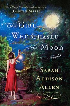 Sara Addison Allen - Another good one. Has all the greatest elements in my estimation.